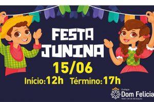 Festa Junina 2019 Colégio Dom Feliciano